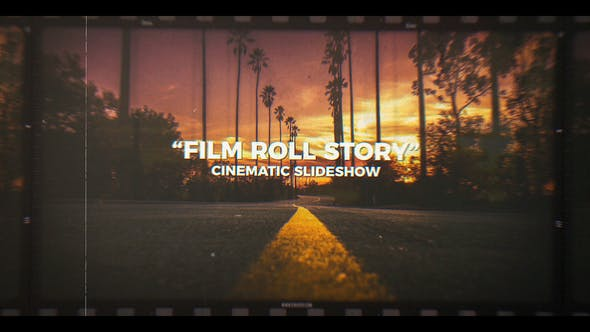 Thumbnail for Film Roll Story | Cinematic Slideshow
