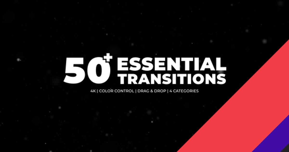 50+ Essential Transitions