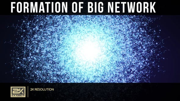 Thumbnail for Formation Of Big Network