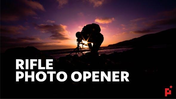 Rifle // Photographer Opener