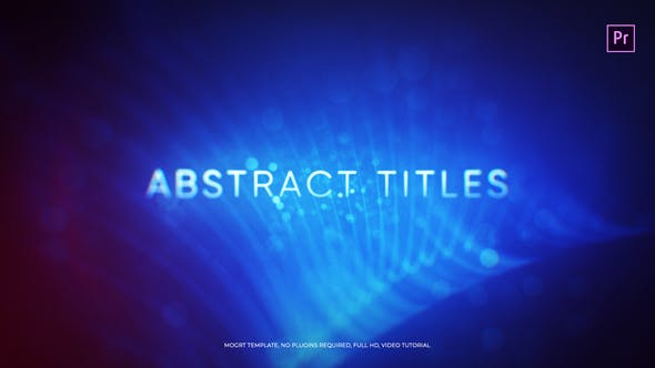 Thumbnail for Abstract Titles Mogrt