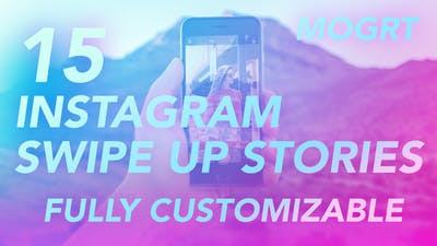Instagram Swipe Up Stories | MOGRT