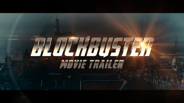 Blockbuster Movie Trailer