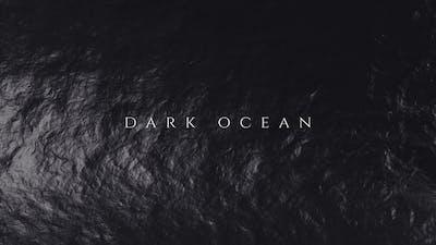 Dark Ocean Titles Opener