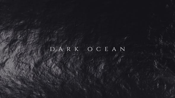 Cover Image for Dark Ocean Titles Opener