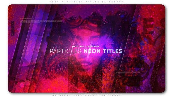 Neon Particles Titles Slideshow