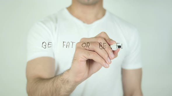 Thumbnail for Be Fat or Be Fit, Writing On Transparent Screen