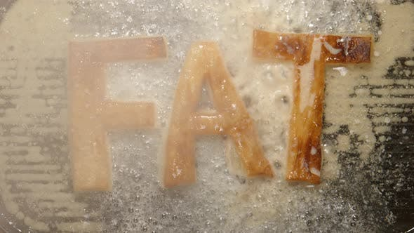 Thumbnail for FAT letters fry in oil in a pan - steam and boils