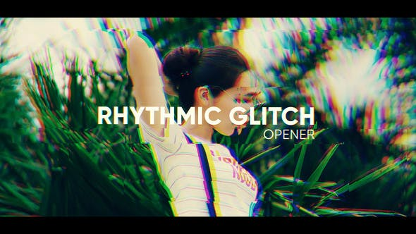Thumbnail for Rhythmic Glitch Opener