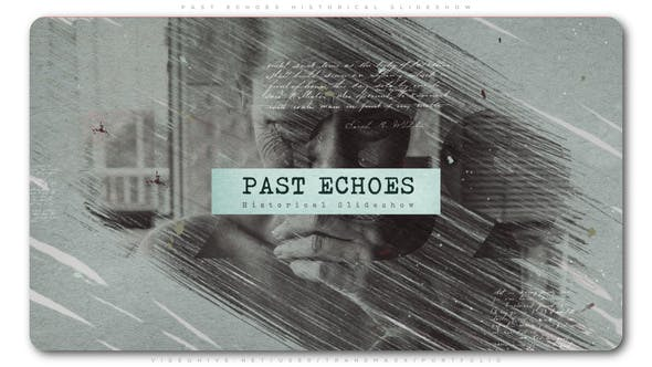Thumbnail for Past Echoes Historical Slideshow