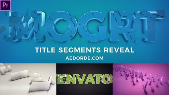 Thumbnail for Title Segments Reveal (Mogrt)