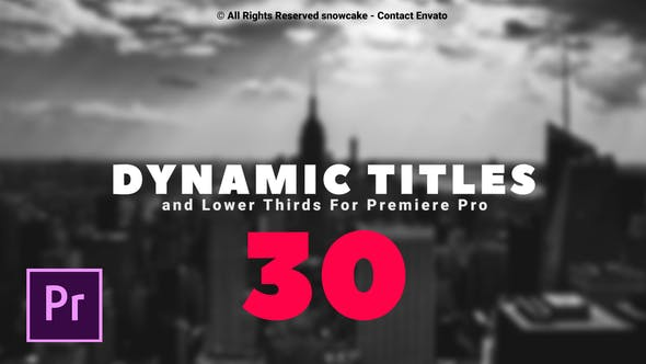Thumbnail for Dynamic Titles and Lower Thirds For Premiere Pro