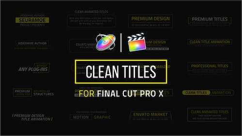 Clean Titles | FCPX or Apple Motion