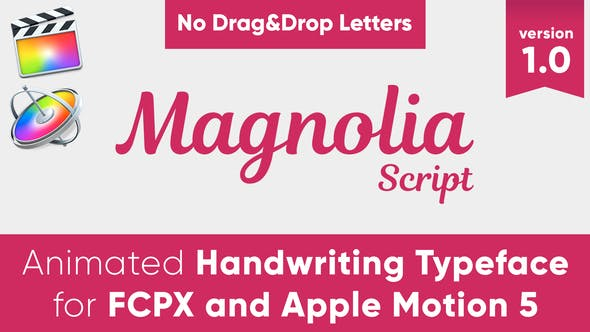 Thumbnail for Magnolia - Animated Typeface for FCPX and Motion 5