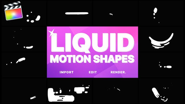 Thumbnail for Liquid Motion Shapes | Final Cut