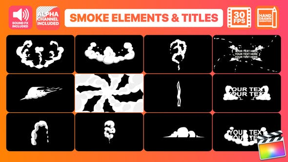 Thumbnail for Hand Drawn Smoke Elements Transitions And Titles | FCPX