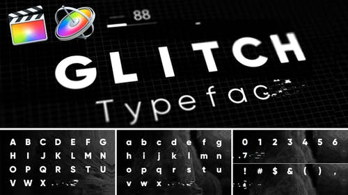 Glitch - Animated Typeface for FCPX and Motion 5