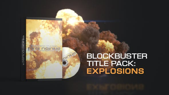 Thumbnail for Blockbuster Title Pack : Explosions