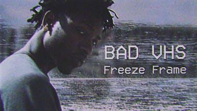 Bad VHS Freeze Frame