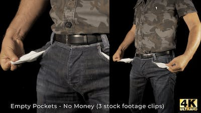 Empty Pockets - No Money
