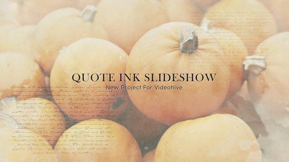 Quote Ink Slideshow