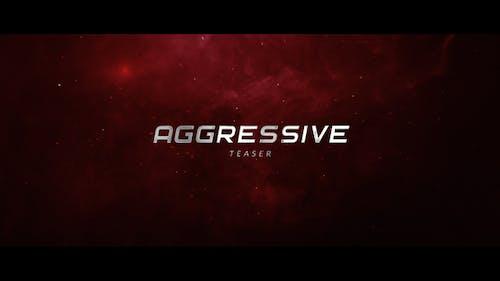 Aggressive Teaser
