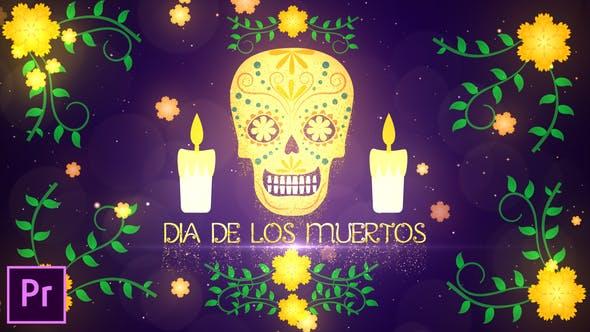 Dia De Los Muertos Opener - Premiere Pro