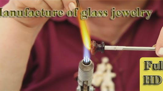 Thumbnail for Manufacture Of Glass Jewelry