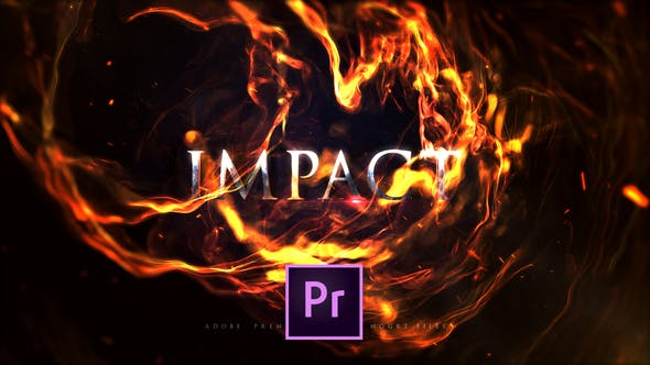 Impact Fire Flame Titles | Premiere