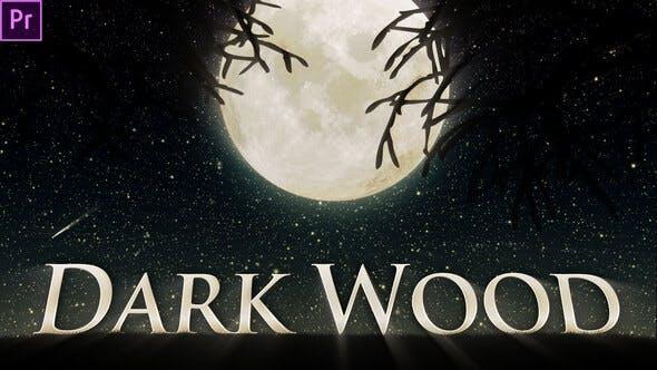 Thumbnail for Dark Wood (Mogrt)