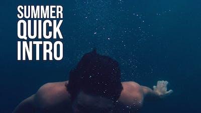 Summer Quick Opener