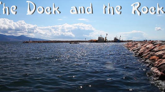 Thumbnail for The Dock And The Rocks