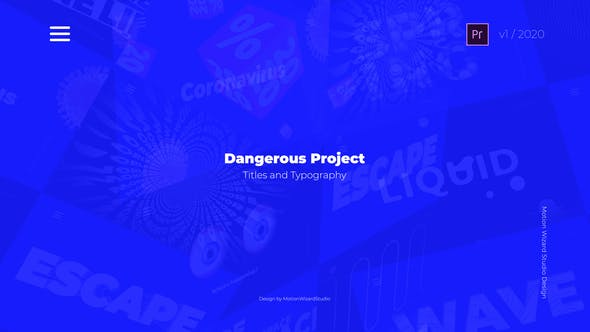 Dangerous Project - Titles And Typography