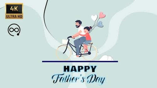 4K - Happy Fathers Day