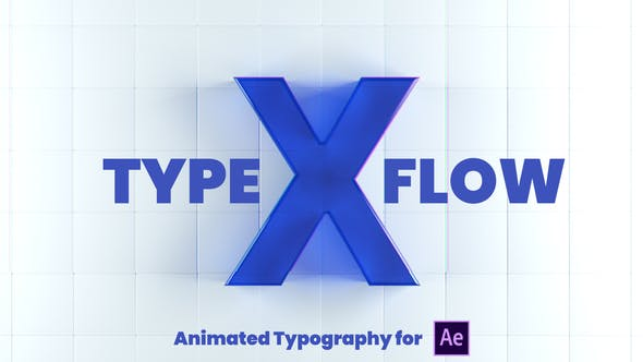Thumbnail for X-Type Flow | After Effects