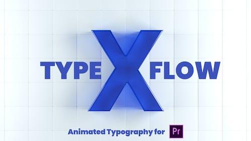 X-Type Flow | Premiere Pro