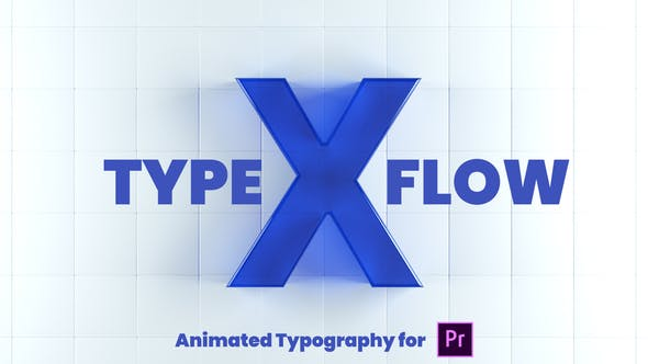 Thumbnail for X-Type Flow | Premiere Pro