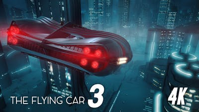 The Flying Car 3 4K
