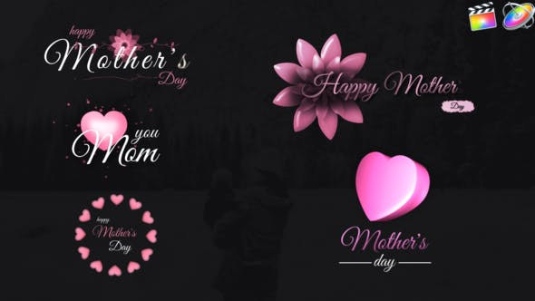 Thumbnail for Mothers Day Sweet Titles-Final Cut Pro