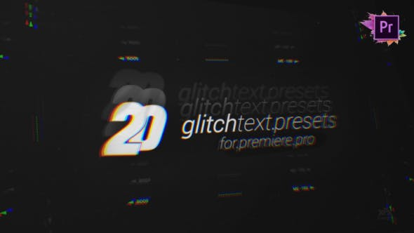 Thumbnail for 20 Glitch Text Presets Pack For Premiere Pro MOGRT