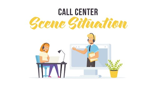 Call center - Scene Situation