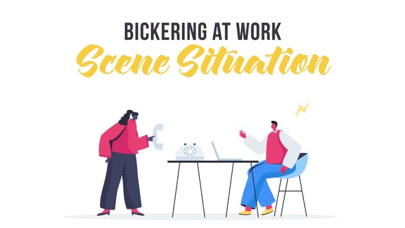 Thumbnail for Bickering at work - Scene Situation