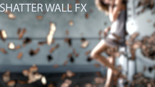Shatter Wall FX