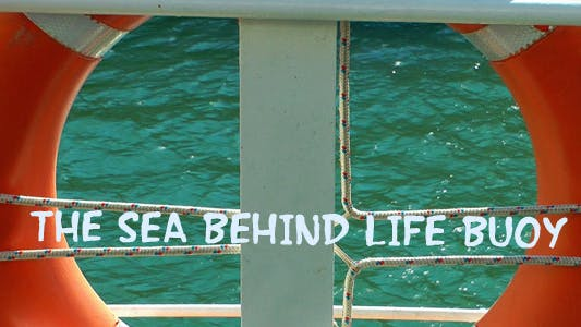 Thumbnail for The Sea Behind Life Buoy