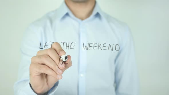 Thumbnail for Let the Weekend Begin, Writing On Screen