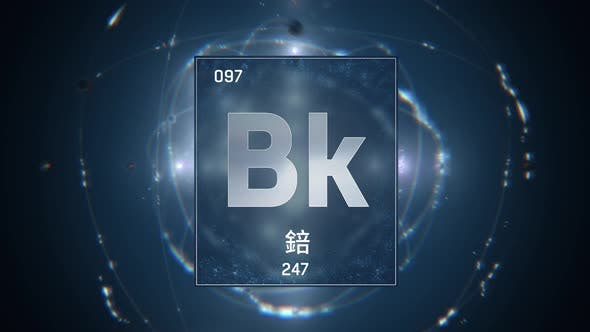 Berkelium as Element 97 of the Periodic Table on Blue Background in Chinese Language