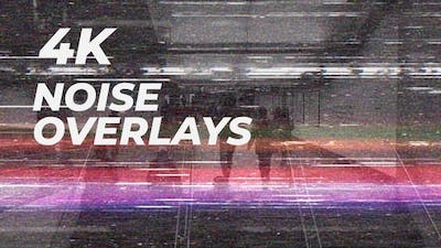 Noise and Glitch 4K Overlays