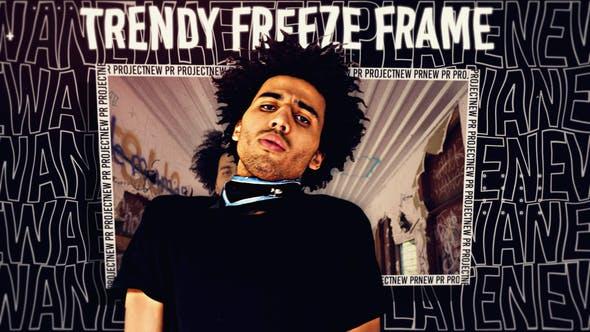 Thumbnail for Trendy Freeze Frame