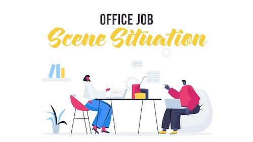 Office job - Scene Situation