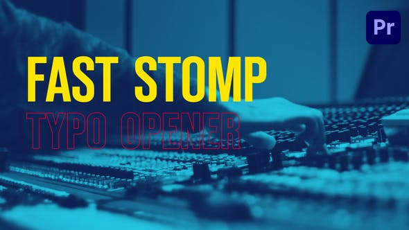 Thumbnail for Fast Stomp // Typo Opener | Essential Graphics | Mogrt